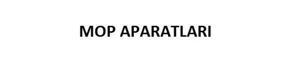 MOP APARATLARI