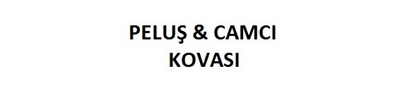 PELUŞ & CAMCI KOVASI